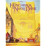 The Hunchback of Notre Dame (Piano/Vocal/Guitar Songbook) (Piano/Vocal/Guitar Artist Songbook) ~ Stephen Schwartz
