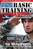 img - for The ultimate Interactive Basic Training Workbook : what you Must Know to Survive and Thrive in Today's Boot Camp book / textbook / text book