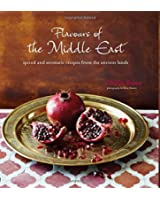 Flavors of the Middle East: Recipes and Stories from the Ancient Lands
