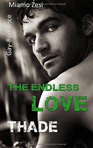 Thade: The endless love: Volume 3