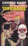 Topsy and Evil (Library of Crime Classics)