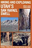 Hiking and Exploring Utah's San Rafael Swell (0944510019) by Michael R. Kelsey