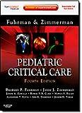 Pediatric Critical Care: Expert Consult Premium Edition - Enhanced Online Features and Print, 4e