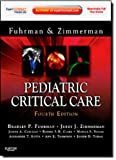 Pediatric Critical Care: Expert Consult Premium Edition - Enhanced Online Features and Print, 4e