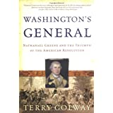 Washington's General: Nathanael Greene and the Triumph of the American Revolution ~ Terry Golway