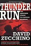 Thunder Run: The Armored Strike to Ca...