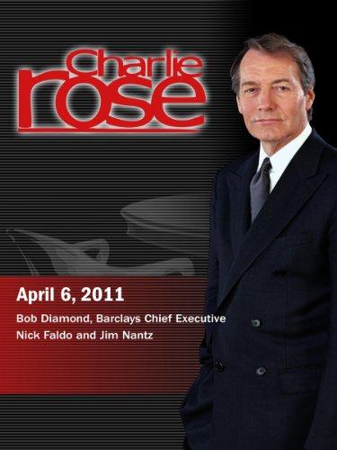 Charlie Rose - Bob Diamond, Barclays Chief Executive / Nick Faldo and Jim Nantz (April 6, 2011) movie