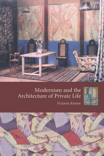 Modernism and the Architecture of Private Life (Gender and Culture Series)