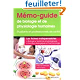 Mémo-guide de biologie et de physiologie humaines: Étudiants et professionnels de santé