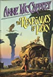 The Renegades of Pern (0893662844) by Anne McCaffrey