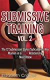 img - for Submissive Training Vol. 2: The 12 Submission Styles/Subcultures Any Woman In A BDSM Relationship Must Know (Women's Guide to BDSM) (Volume 4) book / textbook / text book