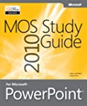 MOS 2010 Study Guide for Microsoft Po...