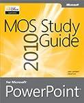 MOS 2010 Study Guide for Microsoft Po...