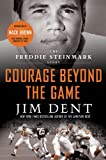 img - for Courage Beyond the Game: The Freddie Steinmark Story book / textbook / text book
