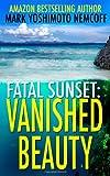 Vanished Beauty (Fatal Sunset)