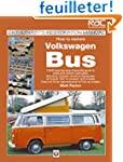 How to Restore Volkswagen Bus