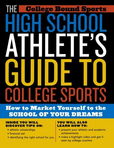 The High School Athlete's Guide to College Sports