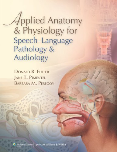 Applied Anatomy and Physiology for Speech-Language...