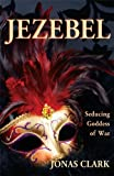 img - for Jezebel Seducing Goddess of War book / textbook / text book