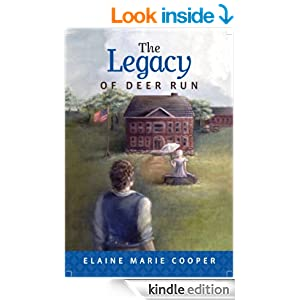 Amazon.com: The Legacy of Deer Run (The Deer Run Saga) eBook: Elaine Marie Cooper: Kindle Store