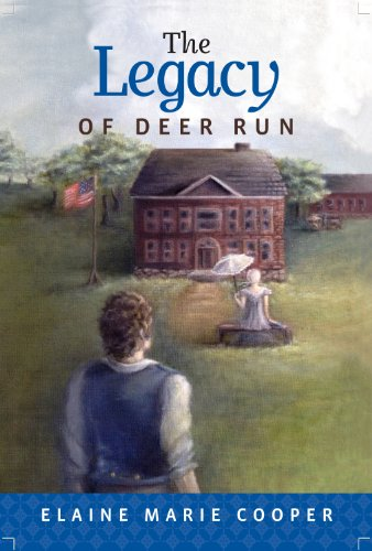 The Legacy of Deer Run (The Deer Run Saga)