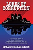 img - for Lords of Corruption: A true story based on the life of Jack Portock - Legendary Atlantic City police officer who led The Four Horsemen of Atlantic City book / textbook / text book