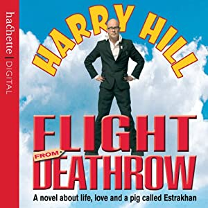 Flight from Deathrow | [Harry Hill]