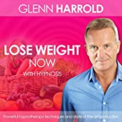 Lose Weight Now | [Glenn Harrold]