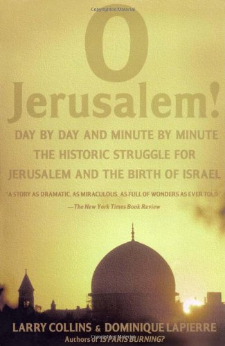 O Jerusalem!: Larry Collins, Dominique Lapierre: 9780671662417: Amazon.com: Books