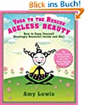 Yoga to the Rescue Ageless Beauty