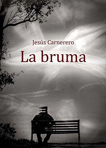 La bruma por Jesús Carnerero