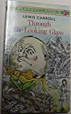 Through the Looking Glass: And What Alice Found There (Puffin Classics) (014035039X) by Carroll, Lewis
