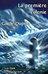 La premi�re colonie par Dupille