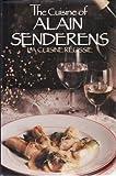 The Cuisine of Alain Senderens