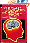 Your Memory: How it Works and How to...