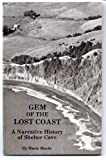 img - for Gem of the lost coast: A narrative history of Shelter Cove book / textbook / text book