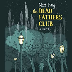 The Dead Fathers Club Audiobook