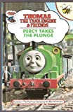 Percy Takes the Plunge Hb (Thomas the Tank Engine & Friends)