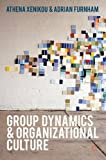 img - for Group Dynamics and Organizational Culture: Effective Work Groups and Organizations book / textbook / text book