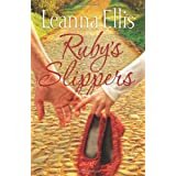 Ruby's Slippers: A Novelby Leanna Ellis