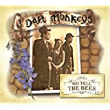 Go Tell The Bees (4 Track EP)by 3 Daft Monkeys