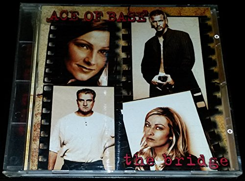 Ace of Base - The Bridge By Ace Of Base (2000-01-01) - Zortam Music