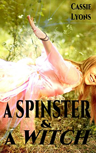 A Spinster & A Witch (Good Witch Spells compare prices)