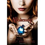The Awakening (Darkest Powers) ~ Kelley Armstrong