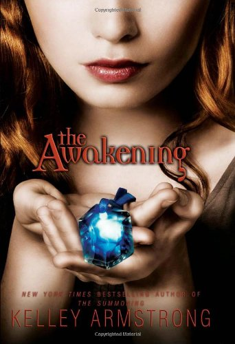 Cover of The Awakening (Darkest Powers, Book 2)
