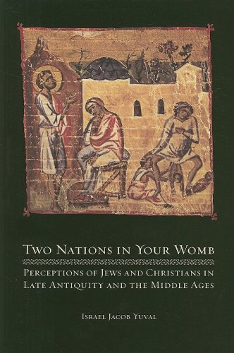 Two Nations in Your Womb: Perceptions of Jews and...