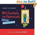 Mit Einstein im Fahrstuhl: Physik gen...