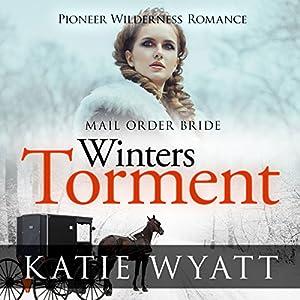 Mail Order Bride: Winter's Torment Audiobook