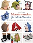 Monstermaschen f�r Mini-Monster. Stri...