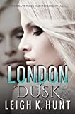 img - for London Dusk (A Dawn to Dusk Novella Book 1) book / textbook / text book